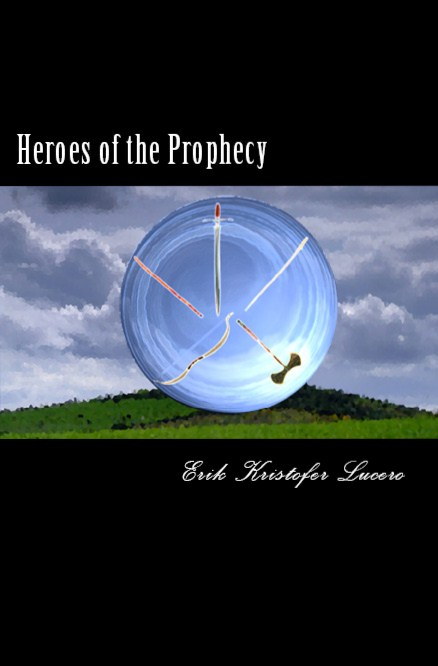 Heroes of the Prophecy